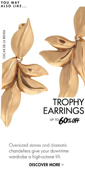 TROPHY EARINGS UP TO 60% OFF