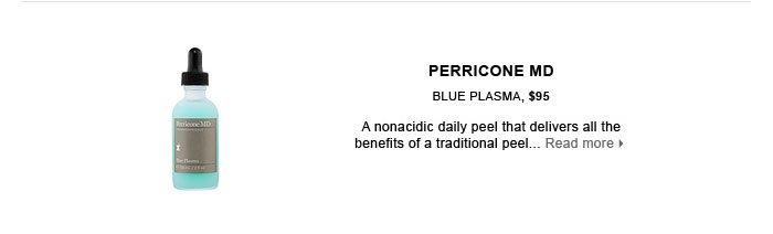 PERRICONE MD. Blue Plasma, $95. free shipping