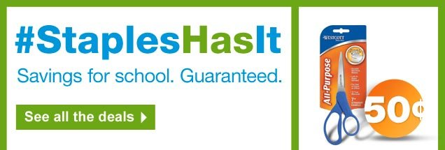 Staples has it. Savings for  school. Guaranteed. See all the deals.