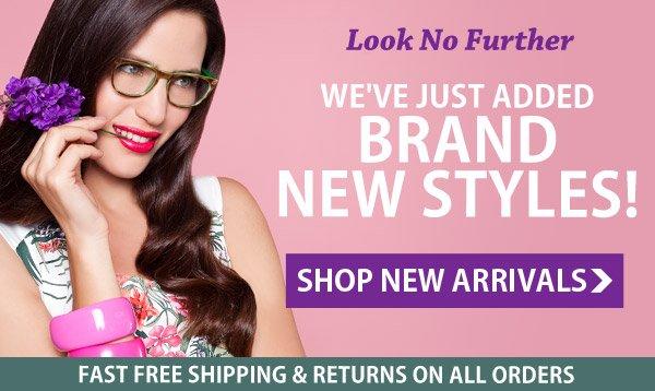 Brand New Styles