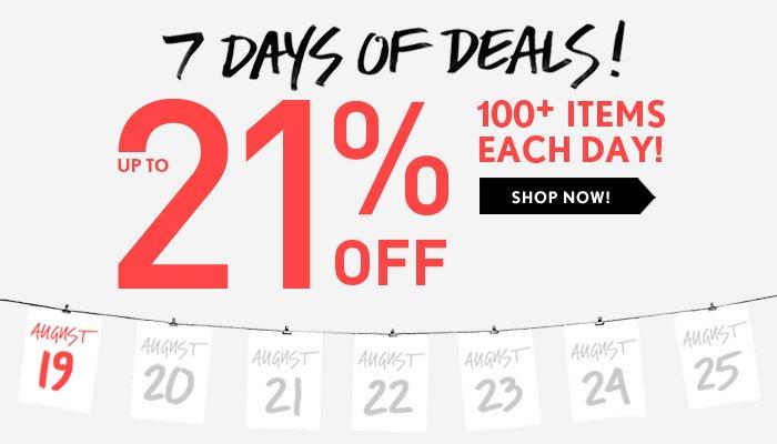 7 Days of Deals Start Now! - Shop Now