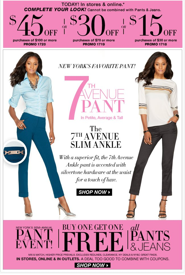 All pants & jeans are buy one get one FREE. Shop NOW!