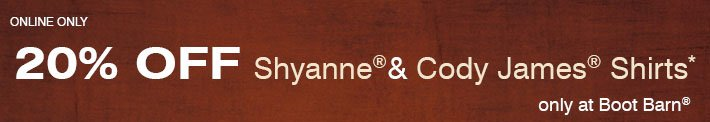 Online Only - $20 Off Shyanne® & Cody James® Shirts - Only At Boot Barn®