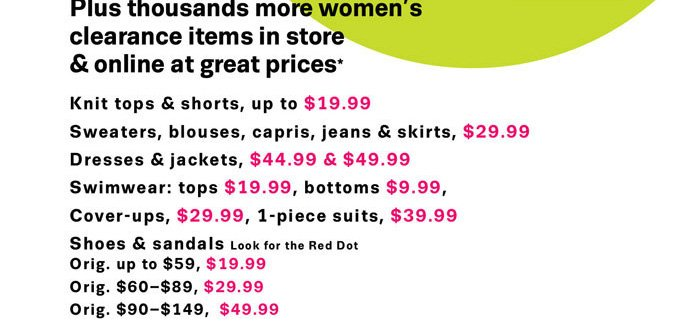 Plus thousands more women's clearance items in store & online at great prices*