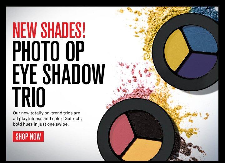 New Shades! Photo Op Eye Shadow Trio