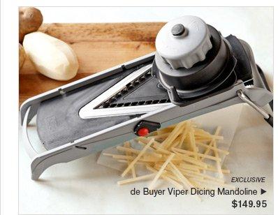 EXCLUSIVE - de Buyer Viper Dicing Mandoline - $149.95