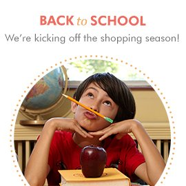 Shop for Back to School!