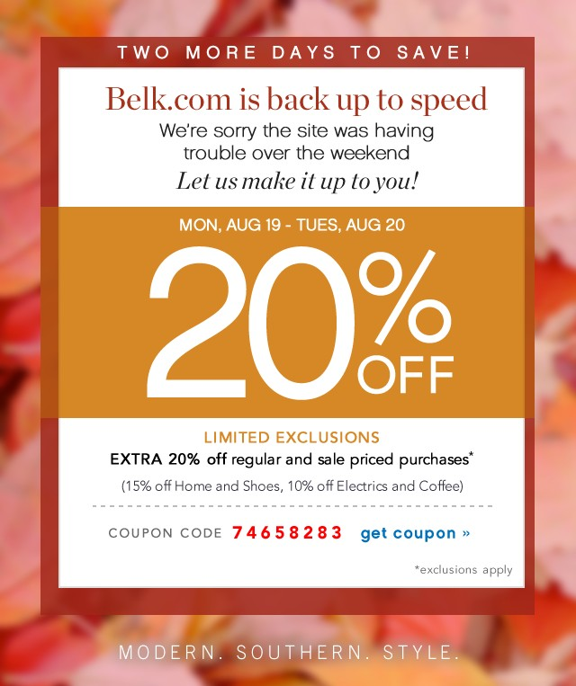 Two More Days to Save! Extra 20% off. Limited Exclusions. Get coupon.