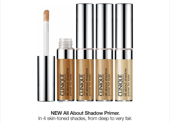 NEW All About Shadow Primer. In 4 skin-toned shades, from deep to very fair. $19.50