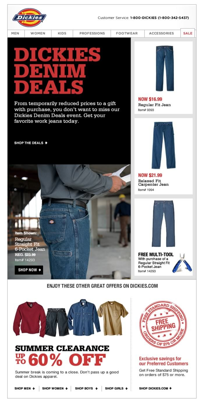 DICKIES DENIM DEALS -From temporarily reduced prices to a gift with purchase, you don't want to miss our Dickies Denim Deals event. Get your favorite work jeans today.