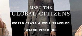 Meet the Global Citizens - Watch Video