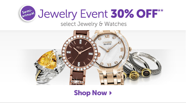 Semi-annual Jewelry Event 30% OFF select Jewelry & Watches