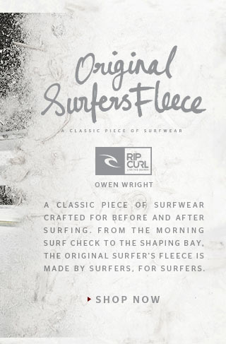Original Surfers Fleece - A classic piece of surfwear crafted for before and after surfing. From the morning surf check to the shaping bay, the Original Surfer's Fleece is made by surfers, for surfers. - Owen Wright - SHOP NOW