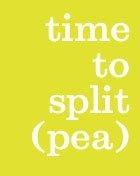 time to split (pea)