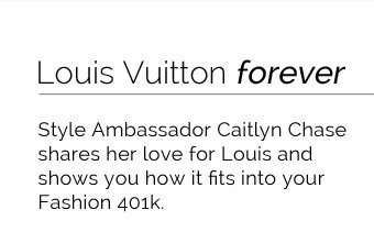 Louis Vuitton Forever