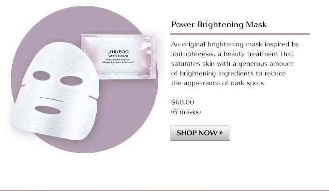 Power Brightening Mask A beauty treatment that reduces the appearance of dark spots