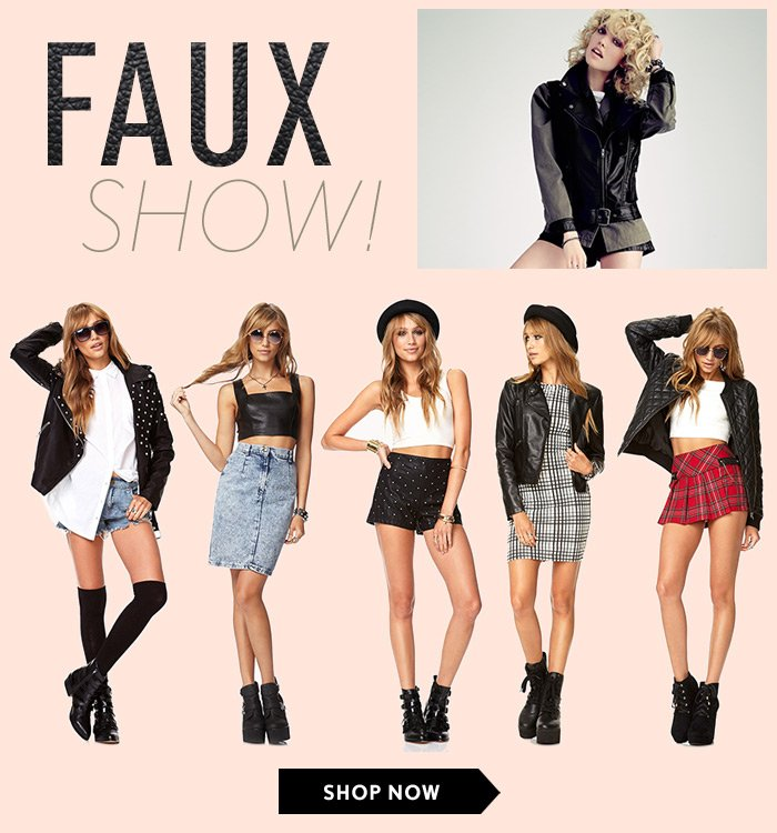 Faux Show - Shop Now