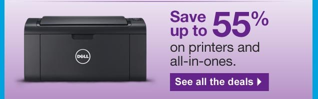 Save up  to 55% on printers and all-in-ones. See all the deals.