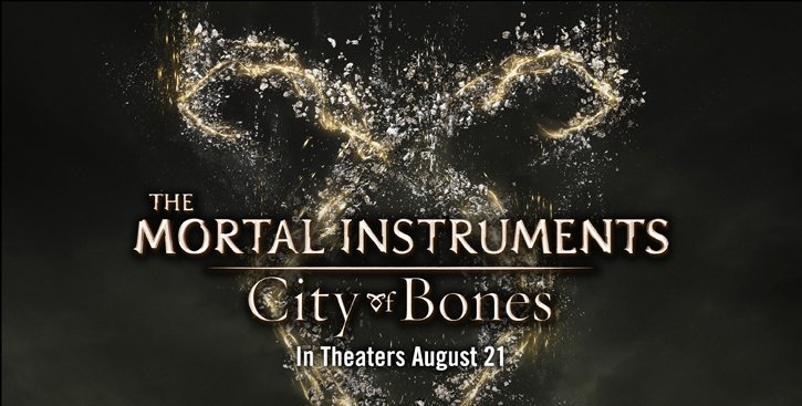 THE MORTAL INSTRUMENTS CITY OF BONES IN THEATERS AUGUST 21