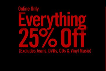 ONLINE ONLY - EVERYTHING 25% OFF†