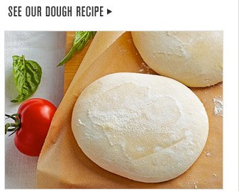 SEE OUR DOUGH RECIPE