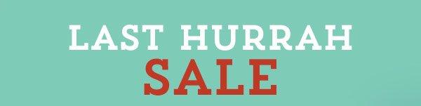 Last Hurrah Sale
