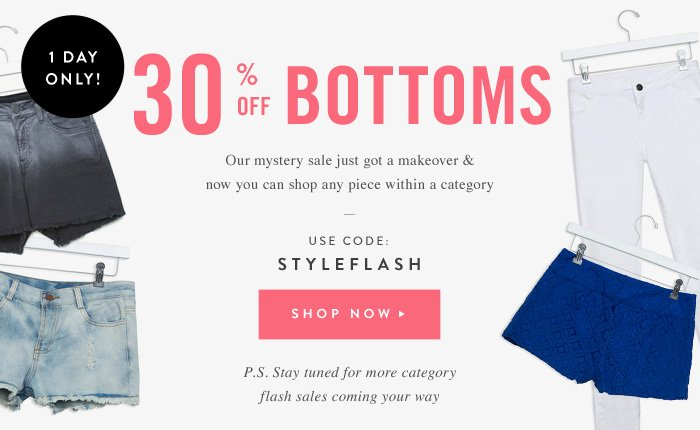 30% Off Bottoms