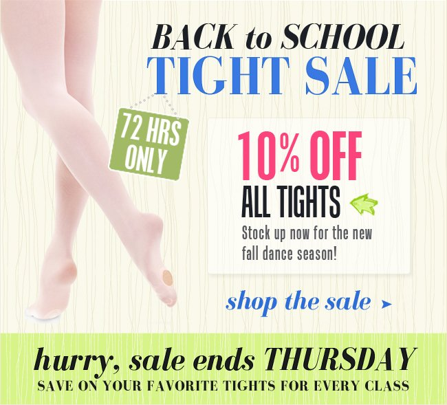 Enjoy 10% off all tights for 3 days only.