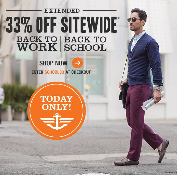 EXTENDED! 33% OFF SITEWIDE* - SHOP NOW