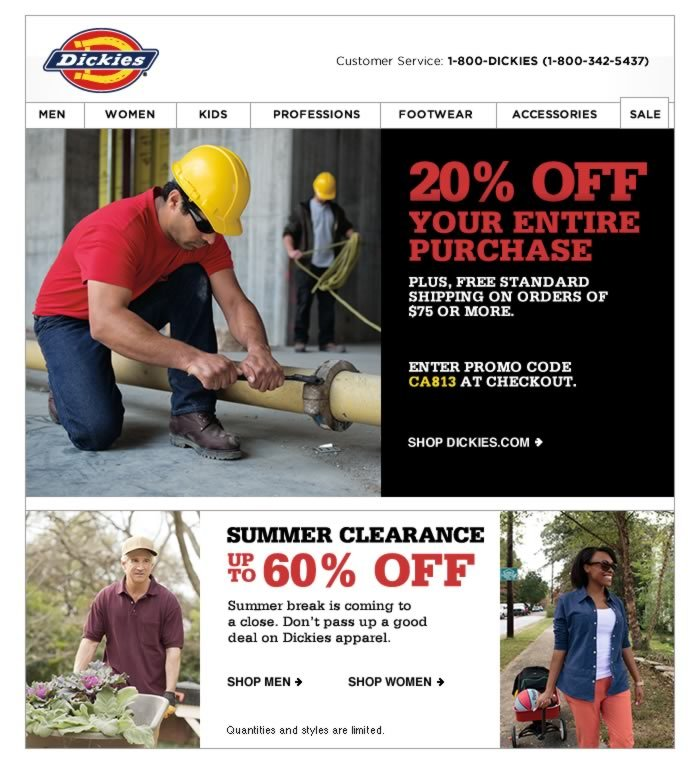 Take 20% OFF your entire purchase with promo code CA813. Save on Dickies apparel. Plus, enjoy savings during our Summer Clearance. Shop Dickies.com.