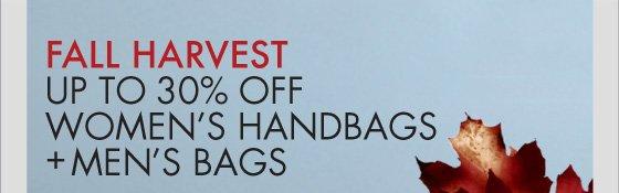 Fall Harvest Up To 30% Off Women's Handbags + Men's Bags