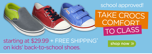 school approved! Take Crocs Comfort To Class! shop now