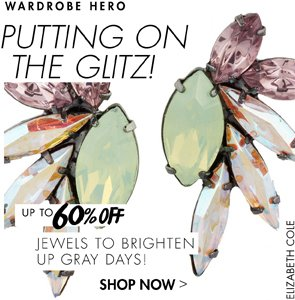 JEWELS TO BRIGHTON UP GRAY DAYS UP TO 60% OFF