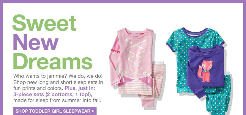 Sweet New Dreams | SHOP TODDLER GIRL SLEEPWEAR