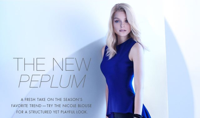 The New Peplum: A fresh take on the season's favorite trend - try the Nicole Blouse for a structured yet playful look.