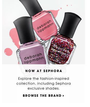 NOW AT SEPHORA. Explore the fashion-inspired collection, including Sephora exclusive shades. BROWSE THE BRAND.