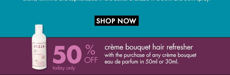 shop now and get 50% off creme bouquet hair refresher with the purchase of the perfume.