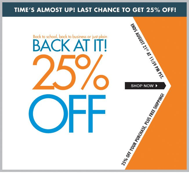 25% off! Back to School!