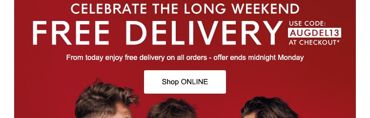 FREE DELIVERY UNTIL MONDAY