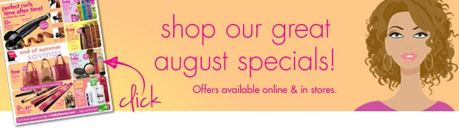shop our great august specials!