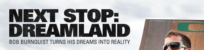 NEXT STOP: DREAMLAND