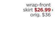wrap-front skirt $26.99 › orig. $36