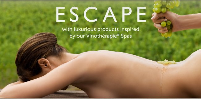 ESCAPE with luxurious products inspired by our Vinothérapie® Spas