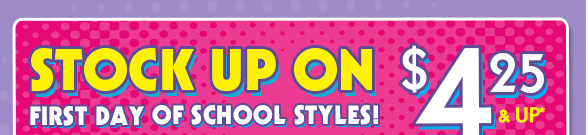 Stock Up On First Day Of School Styles!