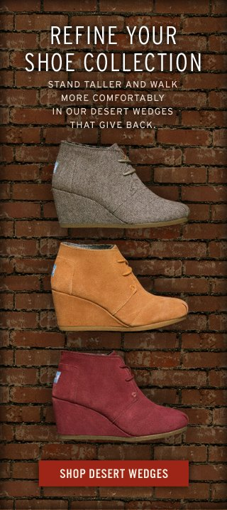 Refine your shoe collection - Shop Desert Wedges