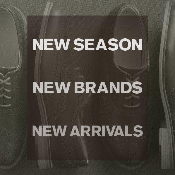 NEW SEASON - NEW BRANDS - NEW ARRIVALS