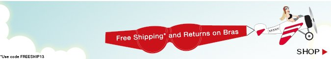 Free Shipping* and Returns on Bras! *Use Code FREESHIP13. Shop!