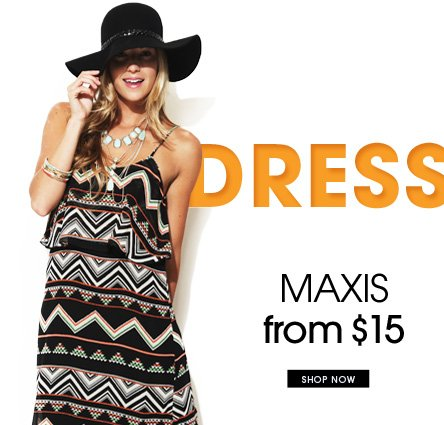 Maxis From $15