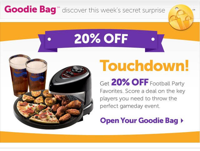 Touchdown! Get 20% OFF Football Party Favorites. Score a deal on the key players you need to throw the perfect gameday event. Open Your Goodie Bag