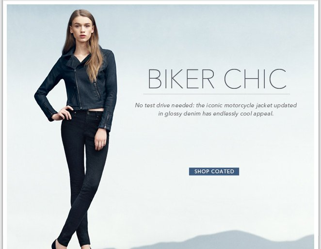 Biker Chic - Shop Coated